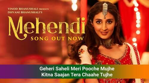 Mehendi Lyrics in Hindi - Dhvani Bhanushali