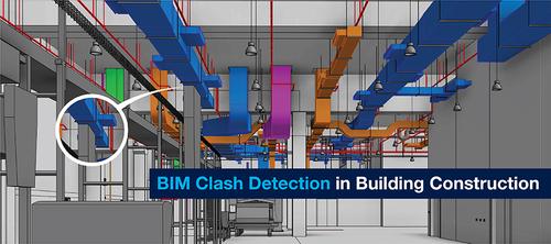 How BIM Clash Detection benefit Building Construction