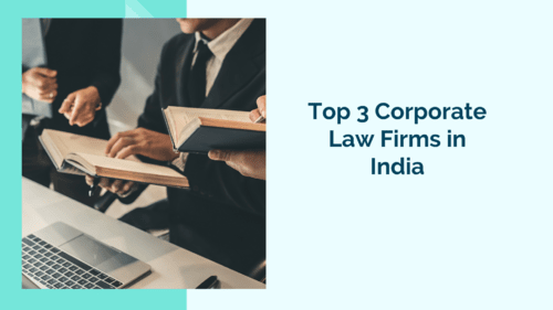 Top 3 Corporate Law Firms in India via Legacy Law Offices