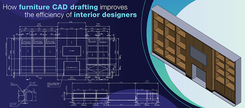 How Furniture CAD Drafting Adds a Sense of Personality in Your Interiors