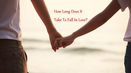 How Long Does It Take To Fall In Love? - LearningJoan