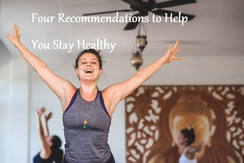 Four Recommendations to Help You Stay Healthy - LearningJoan