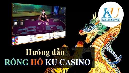 HƯỚNG DẪN CHƠI RỒNG HỔ TRONG KU CASINO » KU Casino