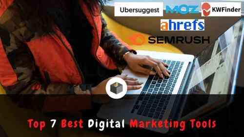 Top 7 Best Digital Marketing Tools for 2021 - DigitalWebServices