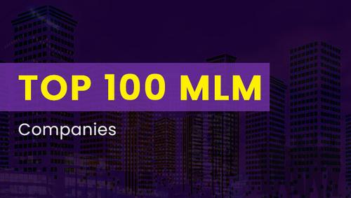 Top 100 MLM Companies List 2021   Network Marketing Companies