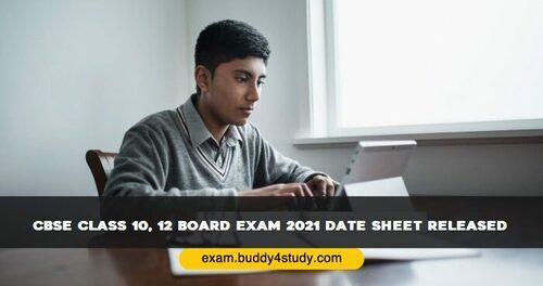 CBSE Class 10, 12 Board Exam 2021 Date Sheet Released - Major Points