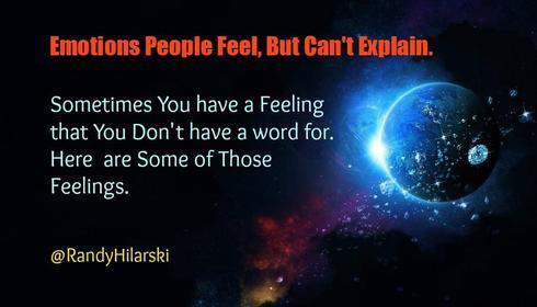 23 Emotions People Feel, But Cant Explain. #Psychology #Life... via Randy Hilarski